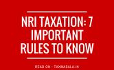 NRI taxation in India rules