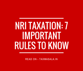 NRI taxation in India rules