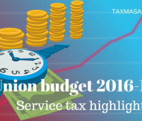 union budget 2016-17 service tax highlights